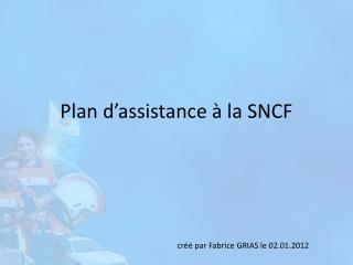 Plan d'assistance à la SNCF