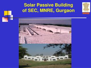 Solar Passive Building of SEC, MNRE, Gurgaon