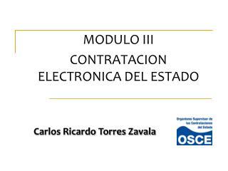 MODULO III CONTRATACION ELECTRONICA DEL ESTADO