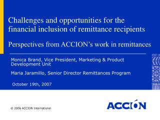 Challenges and opportunities for the financial inclusion of remittance recipients