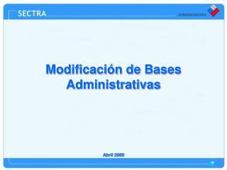 Modificación de Bases Administrativas