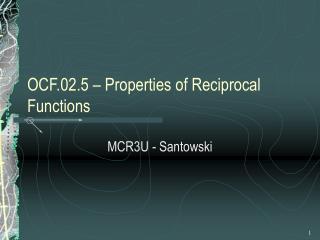 OCF.02.5   Properties of Reciprocal Functions
