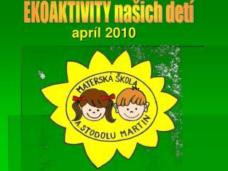 apríl 2010