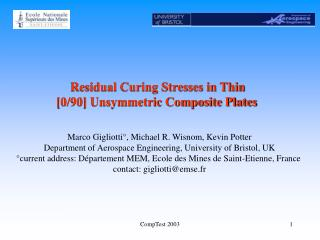 Residual Curing Stresses in Thin [0/90] Unsymmetric Composite Plates