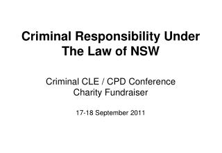 Criminal Responsibility Under The Law of NSW