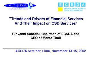 ACSDA Seminar, Lima, November 14-15, 2002
