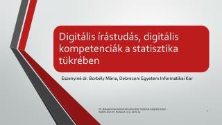 Eszenyiné dr. Borbély Mária, Debreceni Egyetem Informatikai Kar