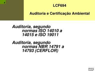 Auditoria, segundo normas ISO 14010 a 14015 e ISO 19011