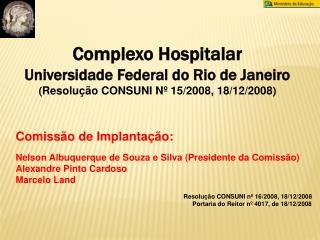 Complexo Hospitalar  Universidade Federal do Rio de Janeiro
