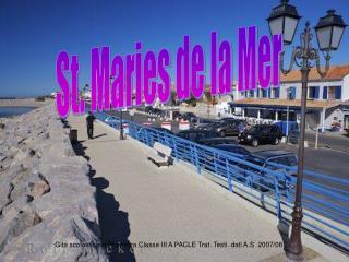 St. Maries de la Mer