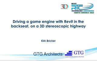 Driving a game engine with Revit in the backseat, on a 3D stereoscopic highway