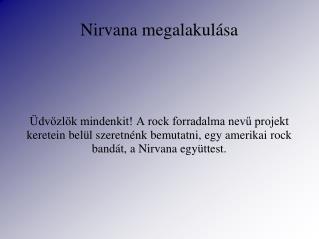 Nirvana megalakulása