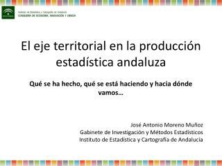 El eje territorial en la producción estadística andaluza