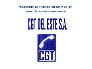 CGT DEL ESTE S.A.