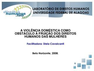 LABORATÓRIO DE DIREITOS HUMANOS UNIVERSIDADE FEDERAL DE ALAGOAS