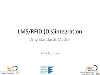 LMS/RFID (Dis)integration