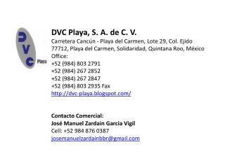 DVC Playa, S . A . de C . V .
