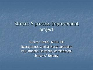 Stroke: A process improvement project