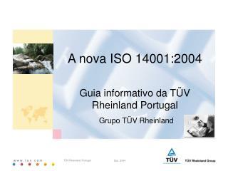 A nova ISO 14001:2004