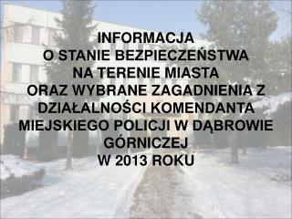 Analiza zdarzeń przestępczych na terenie KMP Dąbrowa Górnicza