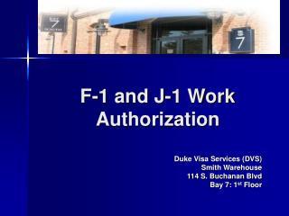 F-1 and J-1 Work Authorization