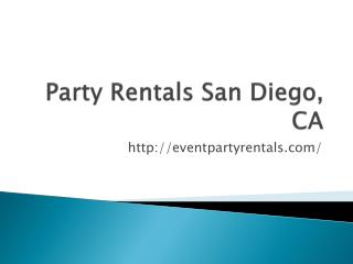 Party Rentals San Diego, CA