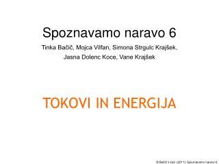 TOKOVI IN ENERGIJA