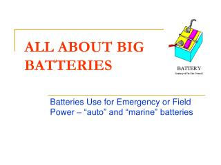 ALL ABOUT BIG BATTERIES