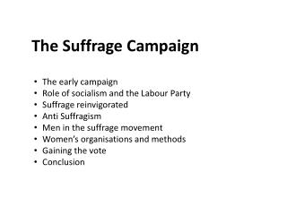 The Suffrage Campaign