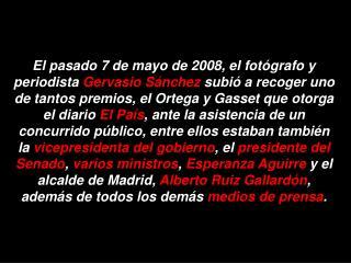 Discurso de  Gervasio Sánchez