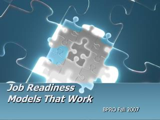 Job Readiness  Models That Work