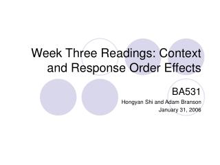 Week Three Readings: Context and Response Order Effects