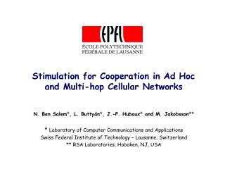 Stimulation for Cooperation in Ad Hoc  and Multi-hop Cellular Networks