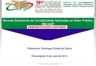 E-mail: domingos.poubel@globo