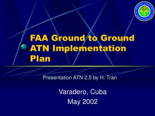 FAA Ground to Ground ATN Implementation Plan