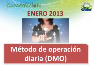 Método de operación diaria (DMO)
