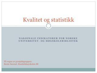 Kvalitet og statistikk