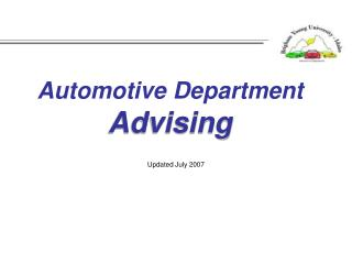 Automotive Department Advising Updated July 2007