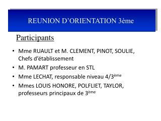 Mme RUAULT et M. CLEMENT, PINOT, SOULIE, Chefs d'établissement  M. PAMART professeur en STL