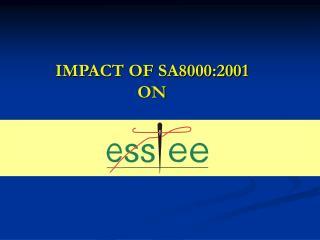 IMPACT OF SA8000:2001 ON