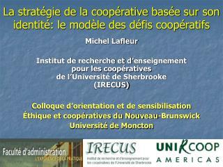 La stratégie de la coopérative basée sur son identité: le modèle des défis coopératifs