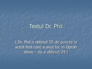 Testul Dr. Phil