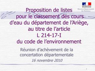 R�union d�ach�vement de la concertation d�partementale 16 novembre 2010