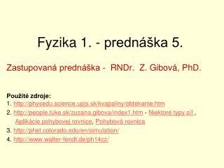 Fyzika 1. - prednáška 5.