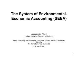 The System of Environmental-Economic Accounting SEEA