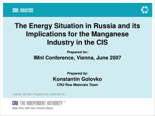 The Energy Situation in Russia and its Implications for the Manganese Industry in the CIS