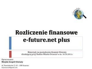 Rozliczenie finansowe  e-future  plus
