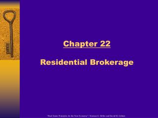 Chapter 22  Residential Brokerage