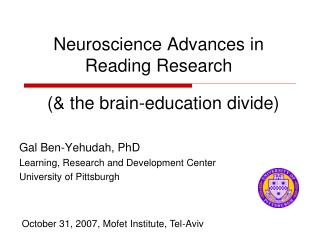 Neuroscience Advances in Reading Research