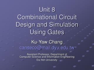 Unit 8 Combinational Circuit Design and Simulation Using Gates